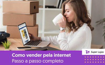 Como vender pela Internet? [Passo a passo completo]