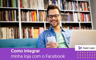 Como integrar minha loja com o Facebook