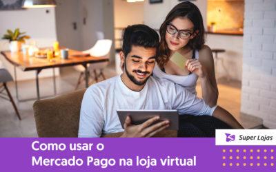 Como usar o Mercado Pago na loja virtual